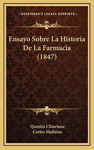 9781167983504: Ensayo Sobre La Historia de La Farmacia (1847)