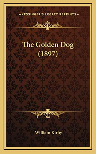 9781167985157: The Golden Dog (1897)
