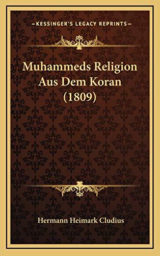 9781167987250: Muhammeds Religion Aus Dem Koran (1809) (German Edition)