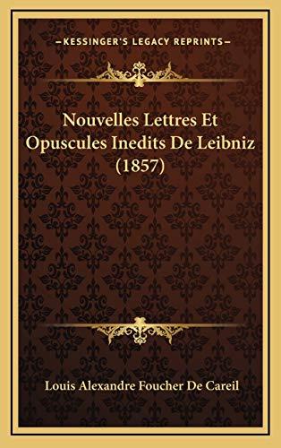 9781167987380: Nouvelles Lettres Et Opuscules Inedits de Leibniz (1857)