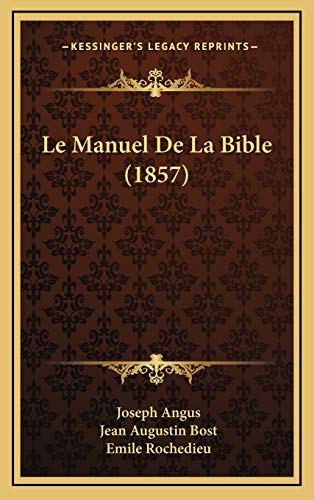 9781167987496: Le Manuel de La Bible (1857)