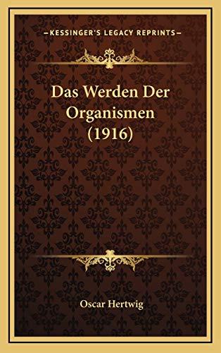 9781167989070: Das Werden Der Organismen (1916) (German Edition)