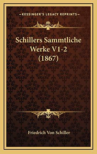 9781167990533: Schillers Sammtliche Werke V1-2 (1867) (German Edition)