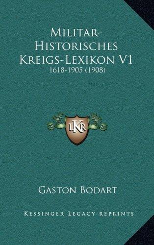 9781167991554: Militar-Historisches Kreigs-Lexikon V1: 1618-1905 (1908)