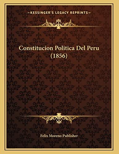 9781167998911: Constitucion Politica del Peru (1856)