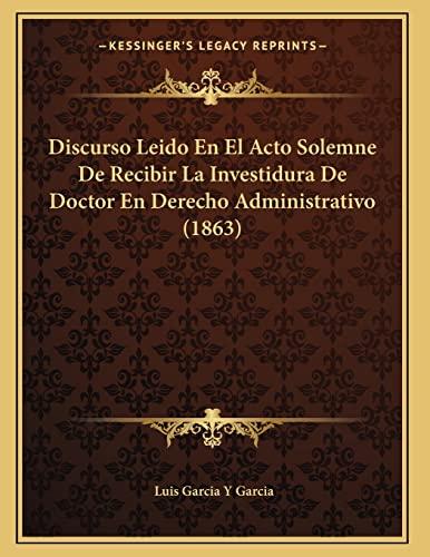 Discurso Leido en el Acto Solemne de: Luis Garcia Y.