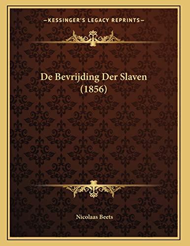 9781168008565: De Bevrijding Der Slaven (1856) (Dutch Edition)