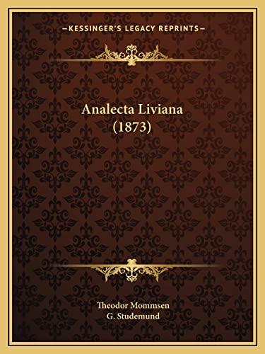 9781168027740: Analecta Liviana (1873)