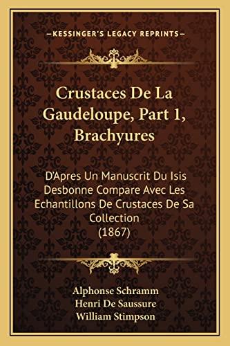 Crustaces De La Gaudeloupe, Part 1, Brachyures: