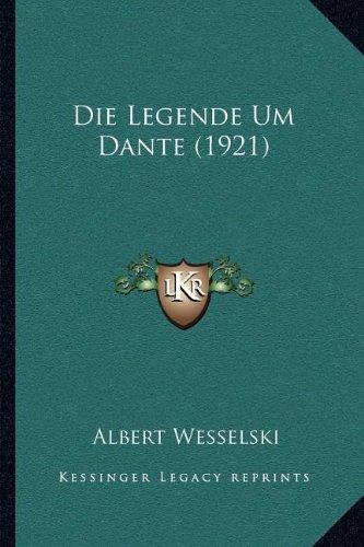 Die Legende Um Dante (1921) (German Edition)