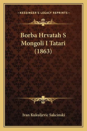 Borba Hrvatah S Mongoli I Tatari (1863)