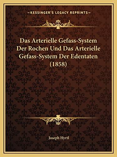9781168043689: Das Arterielle Gefass-System Der Rochen Und Das ...