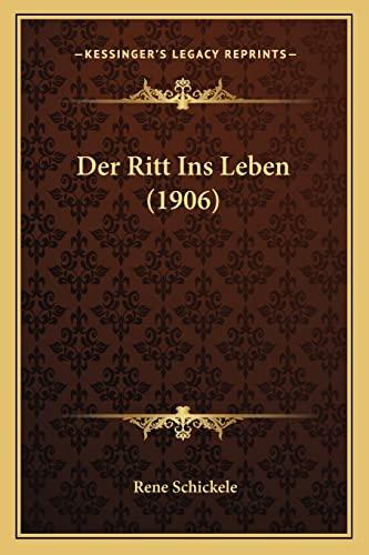 9781168045201: Der Ritt Ins Leben (1906) (German Edition)