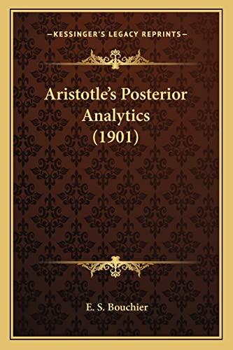 9781168055262: Aristotle's Posterior Analytics (1901)