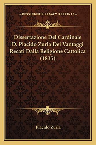 Dissertazione Del Cardinale D Placido Zurla Dei VanTaggi Recati Dalla Religione Cattolica - Placido Zurla