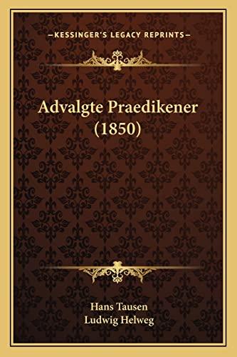 9781168057921: Advalgte Praedikener (1850) (Danish Edition)