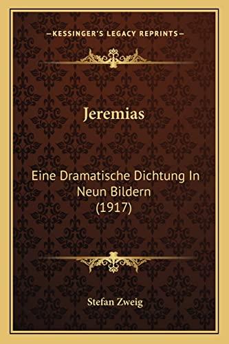 9781168059147: Jeremias: Eine Dramatische Dichtung in Neun Bildern (1917)