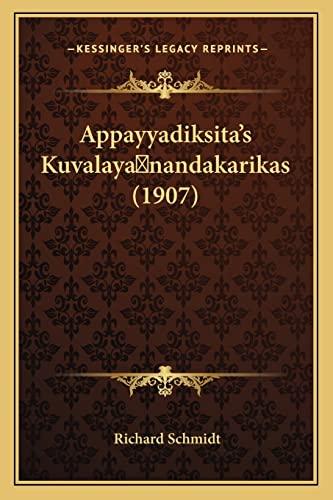 9781168059406: Appayyadiksita's Kuvalaya nandakarikas (1907) (German Edition)