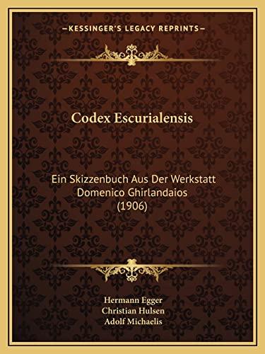 9781168067487: Codex Escurialensis: Ein Skizzenbuch Aus Der Werkstatt Domenico Ghirlandaios (1906)