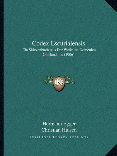 9781168067487: Codex Escurialensis