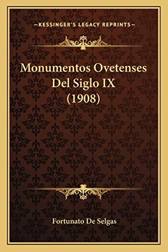 9781168075932: Monumentos Ovetenses Del Siglo IX (1908) (Spanish Edition)