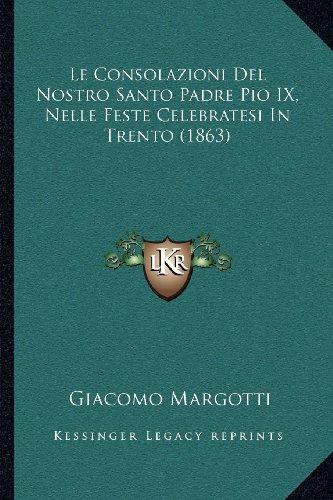 Le Consolazioni Del Nostro Santo Padre Pio