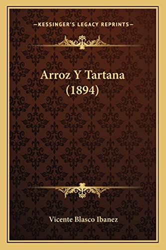 9781168092830: Arroz Y Tartana (1894) (Spanish Edition)