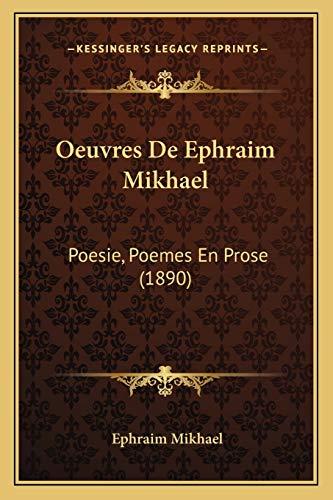9781168097279: Oeuvres de Ephraim Mikhael: Poesie, Poemes En Prose (1890)