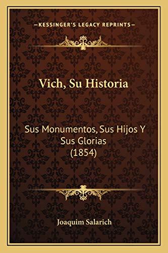 Vich Su Histori Sus Monumentos Sus Hijos: Joaquim Salarich