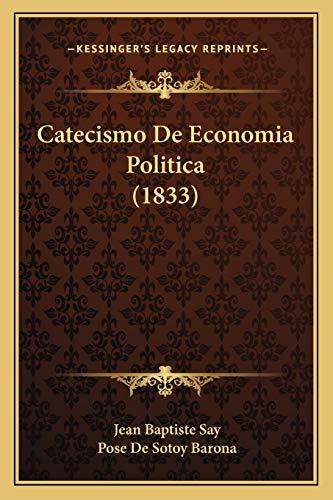 9781168105585: Catecismo de Economia Politica (1833)