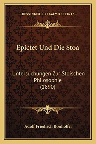9781168106278: Epictet Und Die Stoa: Untersuchungen Zur Stoischen Philosophie (1890)