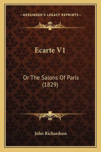9781168107282: Ecarte V1: Or The Salons Of Paris (1829)