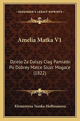 Amelia Matka V1: Dzielo Za Dalszy Ciag