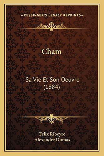 9781168107763: Cham: Sa Vie Et Son Oeuvre (1884)