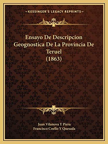 9781168113566: Ensayo de Descripcion Geognostica de La Provincia de Teruel (1863)
