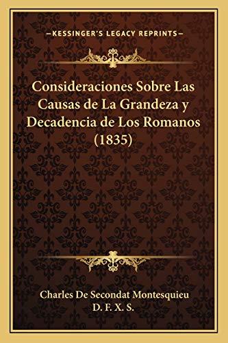 9781168122384: Consideraciones Sobre Las Causas de La Grandeza y Decadencia de Los Romanos (1835)