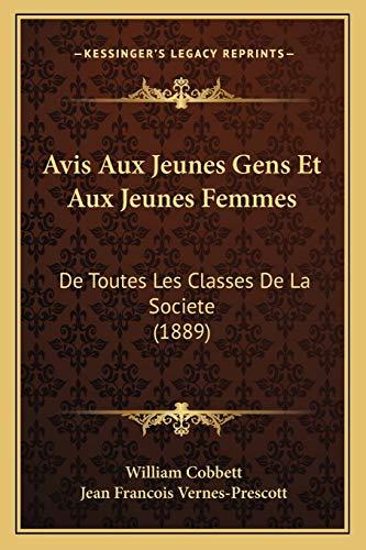 9781168123725: Avis Aux Jeunes Gens Et Aux Jeunes Femmes: de Toutes Les Classes de La Societe (1889)