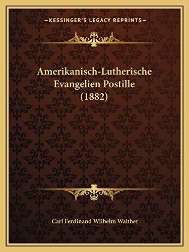 9781168125668: Amerikanisch-Lutherische Evangelien Postille (1882) (German Edition)