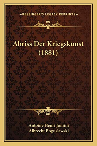 9781168127815: Abriss Der Kriegskunst (1881) (German Edition)