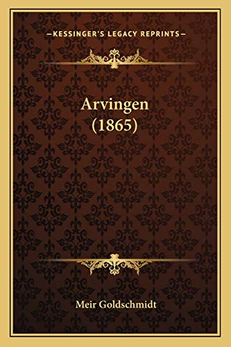 9781168128348: Arvingen (1865) (Danish Edition)