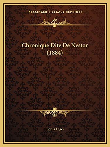 9781168128881: Chronique Dite De Nestor (1884) (French Edition)