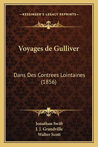 9781168133717: Voyages de Gulliver: Dans Des Contrees Lointaines (1856)