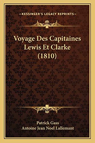 9781168135490: Voyage Des Capitaines Lewis Et Clarke (1810)