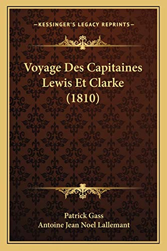9781168135490: Voyage Des Capitaines Lewis Et Clarke (1810) (French Edition)