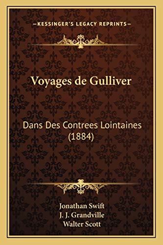 9781168143594: Voyages de Gulliver: Dans Des Contrees Lointaines (1884)