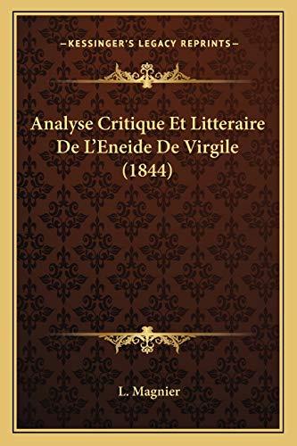 9781168145123: Analyse Critique Et Litteraire de L'Eneide de Virgile (1844)