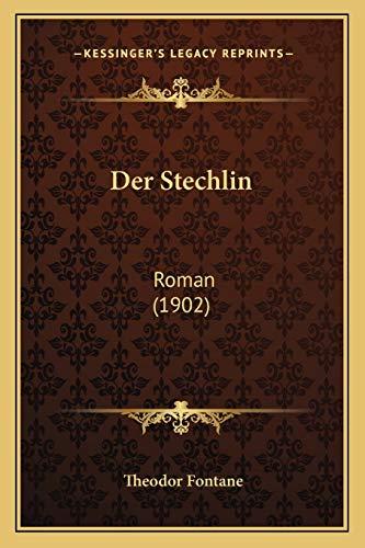 9781168145666: Der Stechlin: Roman (1902) (German Edition)