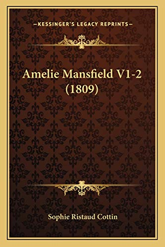 9781168152732: Amelie Mansfield V1-2 (1809) (French Edition)