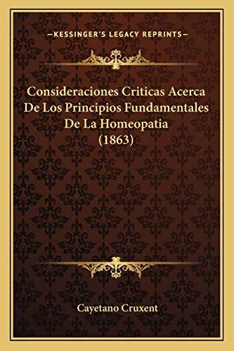 Consideraciones Criticas Acerca de Los Principios Fundamentales: Cayetano Cruxent