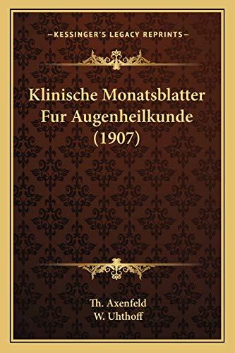 9781168157263: Klinische Monatsblatter Fur Augenheilkunde (1907) (German Edition)